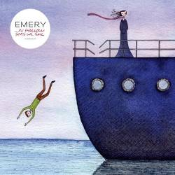 Emery : ...In Shallow Seas We Sail