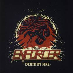 Enforcer (SWE) : Death by Fire