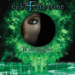 Enkelination : Tears of Lust