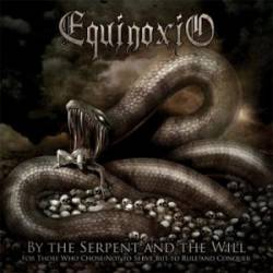By the Serpent and the Will (For Those Who Chose Not to Serve but to Rule and to Conquer)