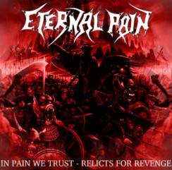 In Pain We Trust - Relicts for Revenge