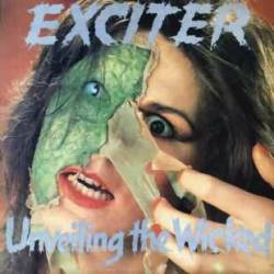Exciter (CAN) : Unveiling the Wicked