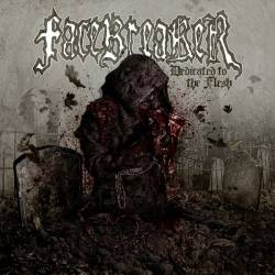 Facebreaker : Dedicated to the Flesh