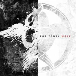 For Today : Wake