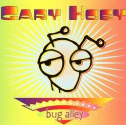 Gary Hoey : Bug Alley