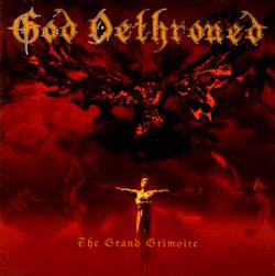 God Dethroned : The Grand Grimoire