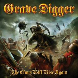 Grave Digger : The Clans Will Rise Again
