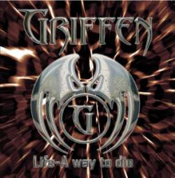 Griffen : Life - a Way to Die