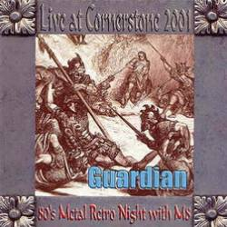 Guardian : Live at Cornerstone 2001