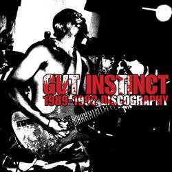 Gut Instinct : 1989-1992 Discography