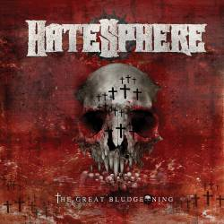 Hatesphere : The Great Bludgeoning