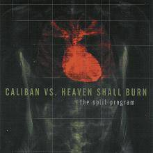 Heaven Shall Burn : The Split Program