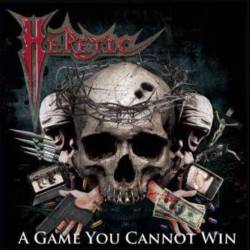 Heretic (USA) : A Game You Cannot Win