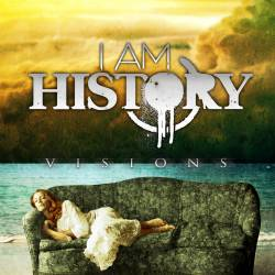I Am History : Visions - mp3 video-clip