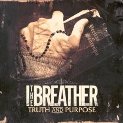 I The Breather : Truth and Purpose