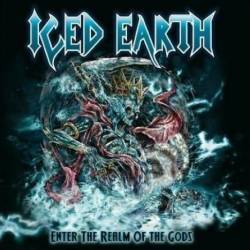 Iced Earth : Enter the Realm of the Gods