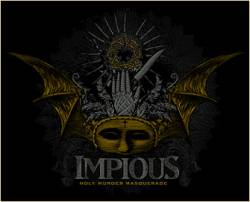 Impious (SWE) : Holy Murder Masquerade