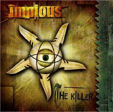 Impious (SWE) : The Killer