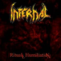 Infernal (BRA) : Ritual Humilation