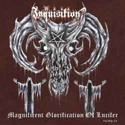 Inquisition (USA) : Magnificent Glorification of Lucifer