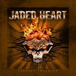Jaded Heart : Perfect Insanity