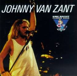 King Biscuit Flower Hour Presents Johnny Van Zant in Concert