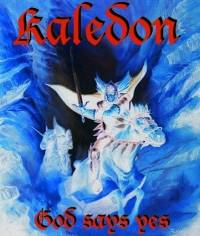 Kaledon : God Says Yes II