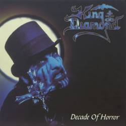 King Diamond : Decade of Horror
