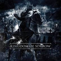 Kingdom Of Sorrow : Kingdom of Sorrow