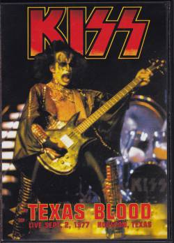 Kiss : Texas Blood