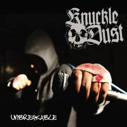 Knuckledust : Unbreakable
