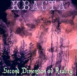 Kvasta : Second Dimension ov Reality (2012)