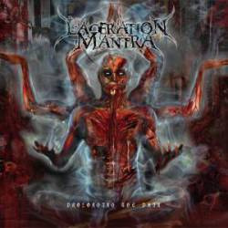 Laceration Mantra : Prolonging the Pain