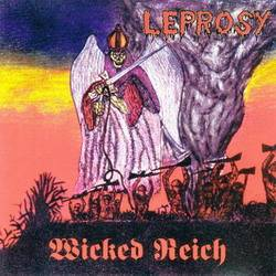 Leprosy (MEX) : Wicked Reich