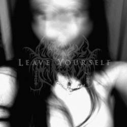 Lifeless Within : Leave Yourself
