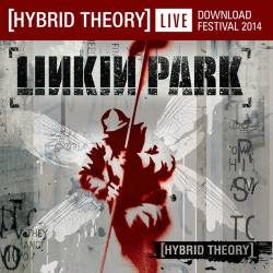 Hybrid Theory Live from Download 2014