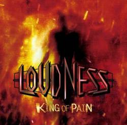 Loudness : King of Pain