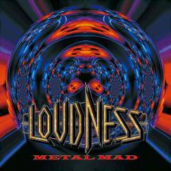 Loudness : Metal Mad
