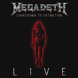 Countdown to Extinction : Live
