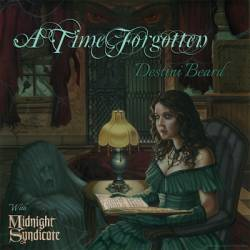 Midnight Syndicate : A Time Forgotten