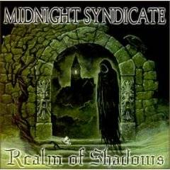 Midnight Syndicate : Realm of Shadows
