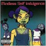 Mindless Self Indulgence : Frankenstein Girls Will Seem Strangely Sexy