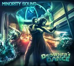 Minority Sound : Drowner's Dance