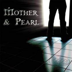 Mother & Pearl
