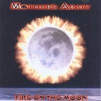 Mothers Army : Fire on the Moon