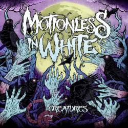 Motionless In White : Creatures