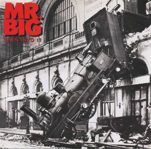 Mr Big : Lean into It