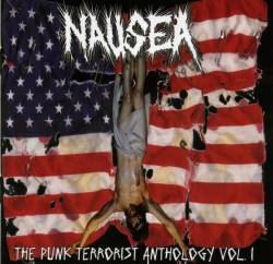 Nausea (USA-2) : The Punk Terrorist Anthology Vol. 1