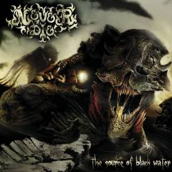 Never Die (RUS) : The Source of Black Water