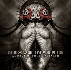 Nexus Inferis : A Vision of the Final Earth